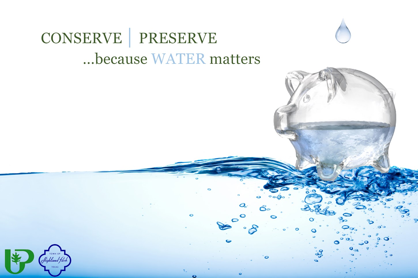 Conserve, Preserve ...because Water matters